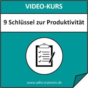 Videokurs 9 Schlüssel zur Produktivität